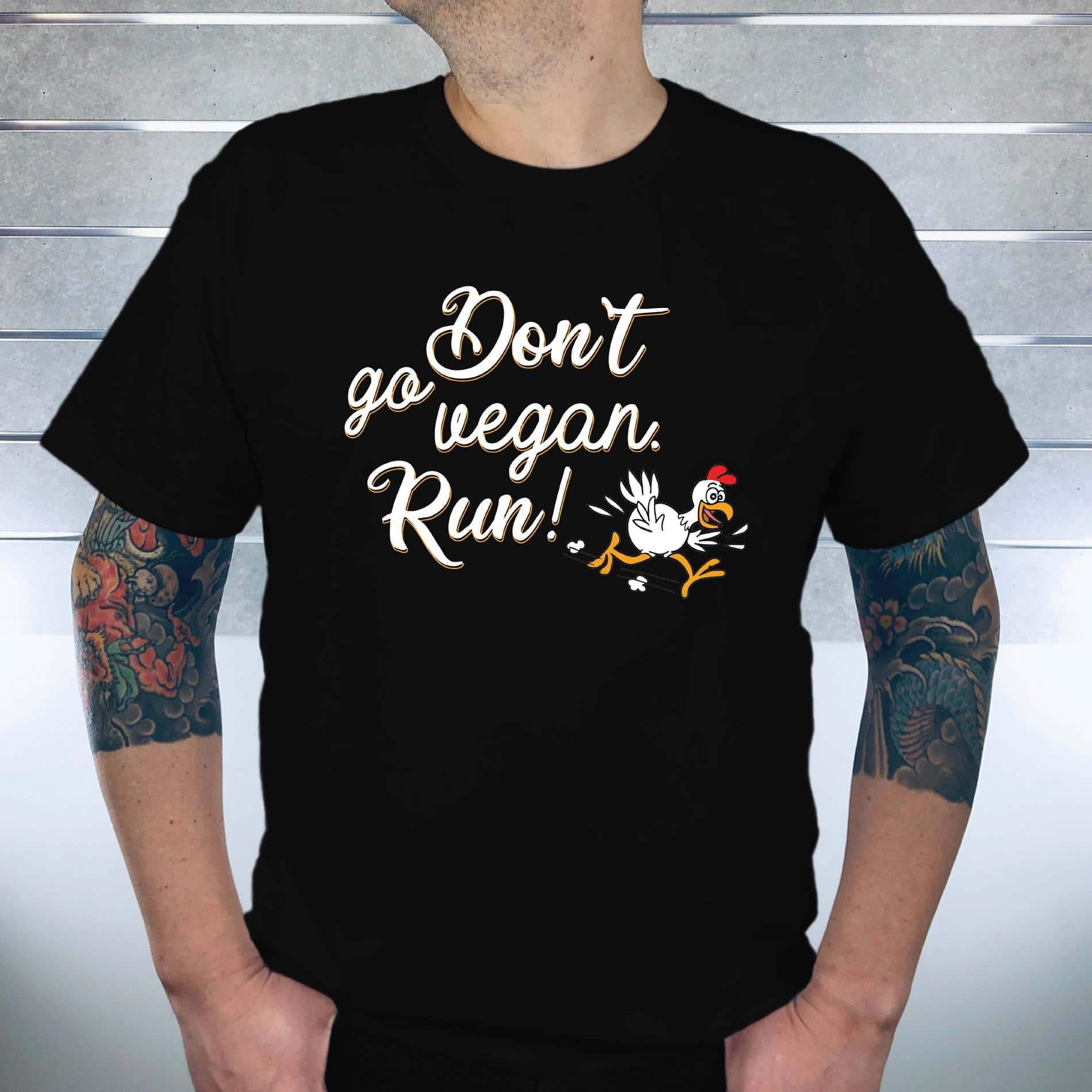 dont_go_ vegan_ Run_ means_ shirt