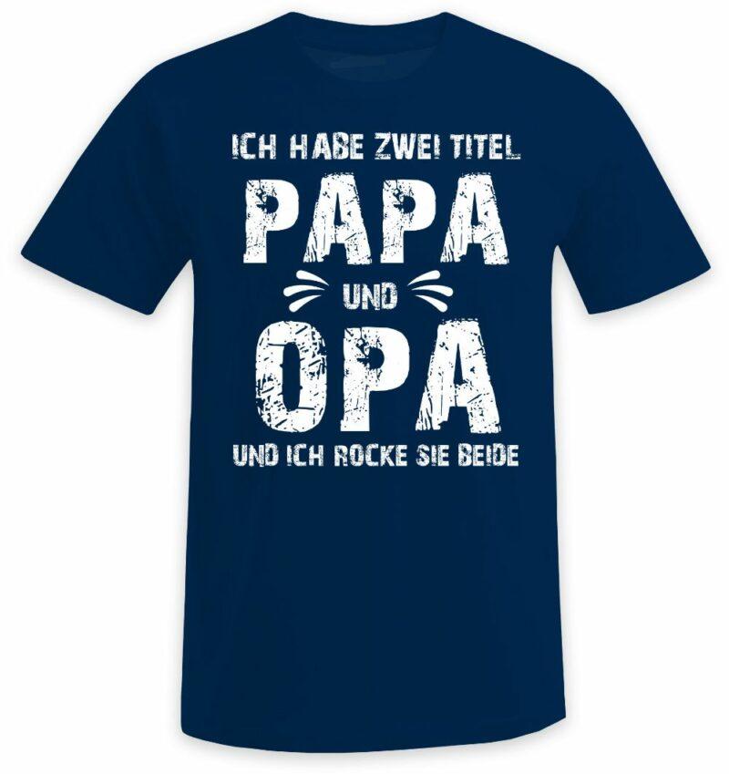 Ich habe zwei Titel - Papa und Opa und ich rocke sie beide